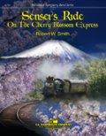吹奏楽譜 桜急行の旅(Sensei's Ride On The Cherry Blossom Express) 作曲/ロバート・W・スミス