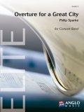 吹奏楽譜 グレート・シティへの序曲(Overture for a Great City) 作曲/フィリップ・スパーク