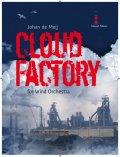 吹奏楽譜 クラウド・ファクトリー(Cloud Factory) 作曲/ヨハン・デ・メイ