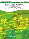 吹奏楽譜 歌劇「泥棒かささぎ」序曲(La Gazza Ladra)作曲/ジョアッキーノ・ロッシーニ 編曲/フランコ・チェザリーニ