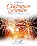 吹奏楽譜 セレブレーション・ファンファーレ(CELEBRATION FANFARE )  作曲/スティーヴン・ライニキー(Steven Reineke)