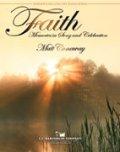 吹奏楽譜 信頼(FAITH) 作曲/マット・コナウェイ(Matt Conaway)