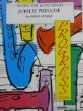 吹奏楽譜 祝祭前奏曲(Jubilee Prelude) 作曲/スパーク