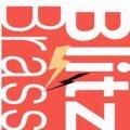 CD ブリッツ・ブラス(2008年6月30日発売)