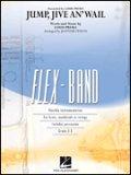 フレックス吹奏楽譜 ジャンプ・ジャイヴ・アン・ウェイル 作曲/Louis Prima 編曲/Johnnie Vinson