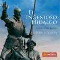 CD EL INGENIOSO HIDALGO(フェレール・フェラン作品集)