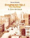 吹奏楽譜 交響曲第1番「ニュー・デイ・ライジング」第1楽章: 黄金の街 作曲/スティーブン・ライニキー(2008年新譜)