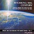 CD BREAKING THE CENTURY(グレートブリティッシュシリーズVol,7)