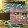 CD MICHAEL COLGRASS - COMPOSER'S COLLECTION: 80th Anniversary Edition(2枚組) ★『アークティック・ドリーム』『ナグアルの風』収録
