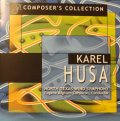 CD KAREL HUSA (フサ作品集)- COMPOSER'S COLLECTION: 90th Anniversary Edition