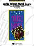 吹奏楽譜 ジェームズ・ホーナー・ムービー・マジック 編曲/マイケル・ブラウン 【2013年新譜】