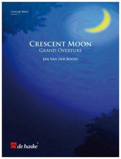 画像1: 吹奏楽譜 クレセント・ムーン(Crescent Moon) 作曲/ヤン・ヴァン・デル・ロースト