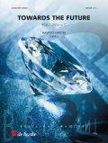 吹奏楽譜 明日に向かって(Towards the Future) 作曲/広瀬 勇人