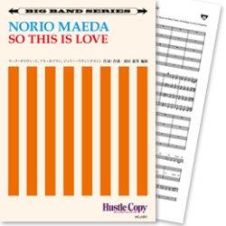 画像1: Jazz ビッグバンド楽譜 So This Is Love(M.デイビッド, A.ホフマン,J.リビングストン作曲/前田憲男 編曲)