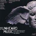 CD  アンハード・ミュージック (THE UNHEARD MUSIC)【2013年10月取扱開始】
