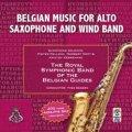 CD アルト・サクソフォンと吹奏楽のための音楽 演奏:ベルギー・ギィデ交響吹奏楽団【2014年2月取扱開始】
