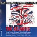 CD 大西洋を渡る鐘::イギリス吹奏楽作品集 第19集【2014年2月取扱開始】