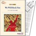 吹奏楽譜  We Will Rock You(B.メイ 作曲・星出尚志 編曲) 【2014年2月取扱開始】