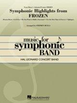 吹奏楽譜 アナと雪の女王よりシンフォニックハイライト(Symphonic Highlights from Frozen) 編曲/Stephen Bulla 【2014年8月20日再入荷予定】