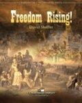 吹奏楽譜 自由が復活(FREEDOM RISING)  作曲/デヴィッド・シェイファー (David Shaffer)