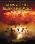 吹奏楽譜 世界の果てへの航海(VOYAGE TO THE EDGE OF THE WORLD) 作曲/ラリー・ニーク(Larry Neeck)