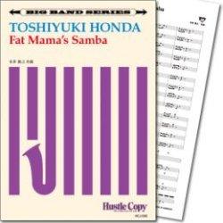 画像1: Jazz ビッグバンド楽譜  Fat Mama's Samba(本多俊之 作曲) 【2019年8月取扱開始】
