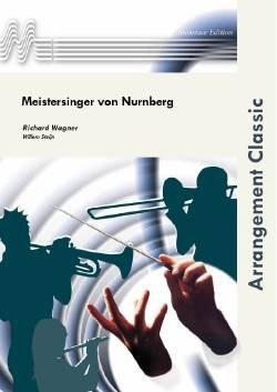 画像1: 吹奏楽譜 「ニュルンベルクのマイスタージンガー」序曲 作曲/ワーグナー 編曲/Steijn【2020年3月改定】