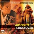 CD ABSOLUTE CROSSOVER: THE MUSIC OF OTTO M. SCHWARZ(オットー・シュワルツ作品集)(2008年8月発売)