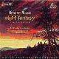 CD NIGHT FANTASY: MUSIC FOR WINDS BY ROBERT WARD