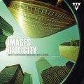 CD IMAGES OF A CITY(イメージ・オブ・ア・シティ) (2010年発売)