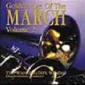 CD GOLDEN AGE OF THE MARCH - VOLUME 2