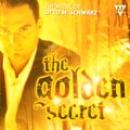 CD THE GOLDEN SECRET: THE MUSIC OF OTTO M. SCHWARZ(シュワルツ作品集)